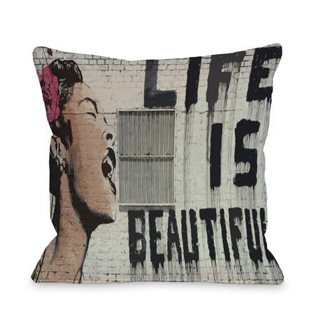 Life is Beautiful // Pillow