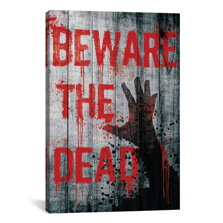 Beware The Dead