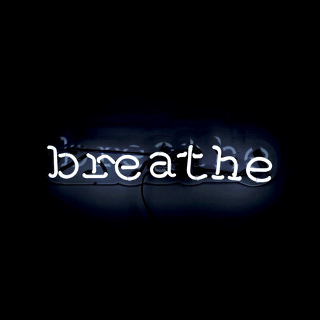Breathe // Neon Sign