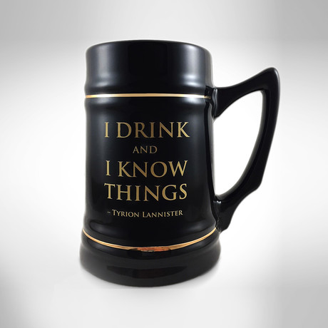 I Drink & I Know Things // Tyrion Lannister // Ceramic Stein