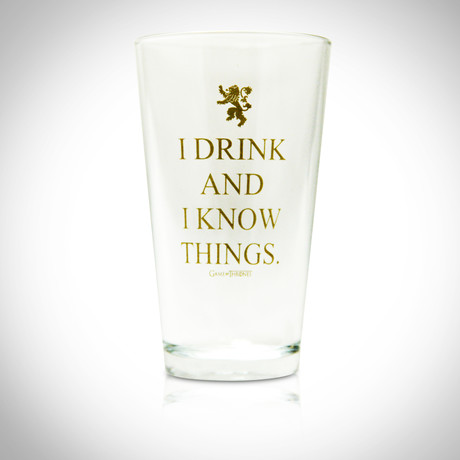 I Drink And I Know Things // Tyrion Lannister // Glass