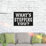 What's Stoppıng You?