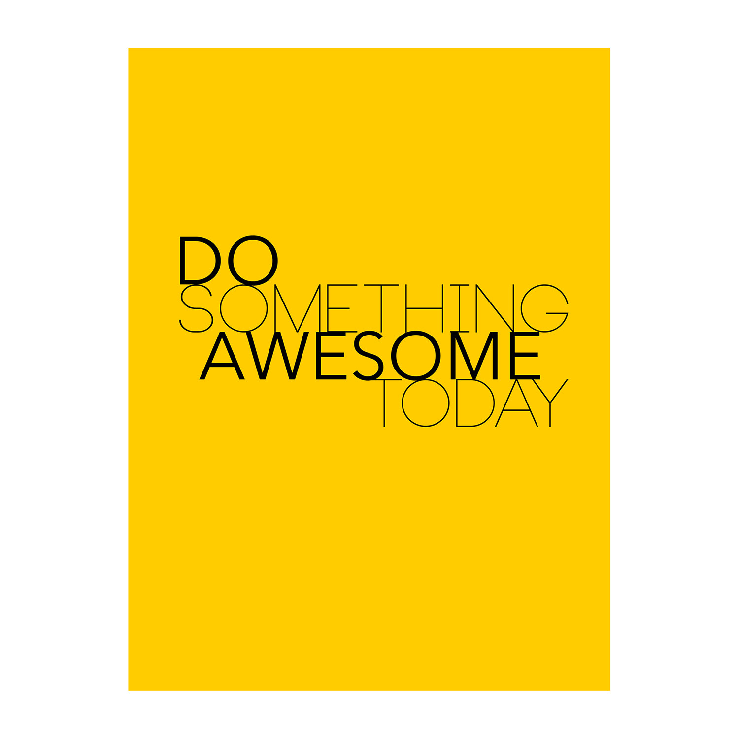 0f581ac356 Do Something Awesome Today - Lifestyle Posters - Touch of Modern