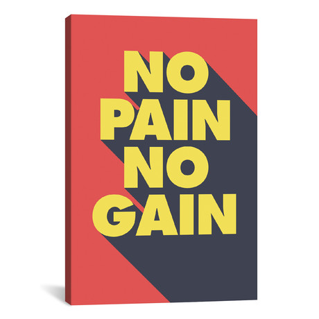 """No Pain, No Gain // GraphINC (26""""W x 18""""H x 0.75""""D)"""