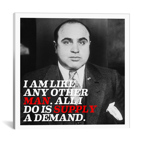 "Al Capone Quote // Unknown Artist (18""W x 18""H x 0.75""D)"