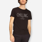 Chilling Is What I Do Best T-Shirt // Black (S)