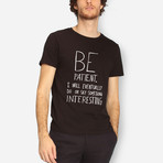 Be Patient T-Shirt // Black (S)