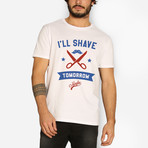 I Will Shave Tomorrow T-Shirt // White (S)
