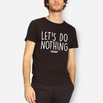 Let's Do Nothing // Black (S)