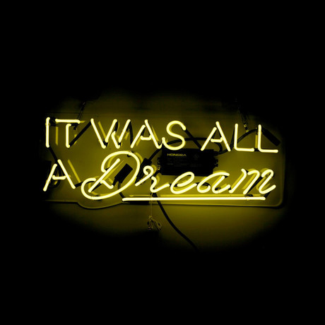 It Was All A Dream (Yellow)