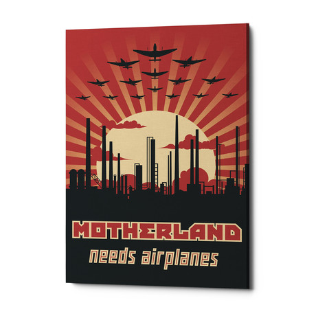 "Motherland Needs Airplanes (18""W x 26""H x 0.75""D)"