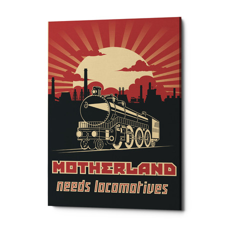 "Motherland Needs Locomotives (18""W x 26""H x 0.75""D)"