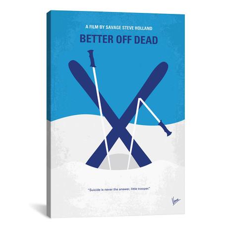"""Better Off Dead (26""""W x 18""""H x 0.75""""D)"""