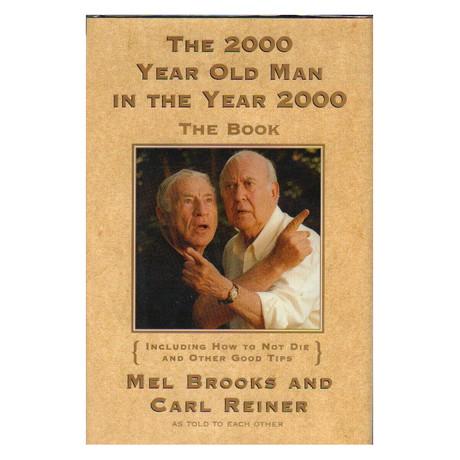 2000 Year Old Man // Mel Brooks + Carl Reiner