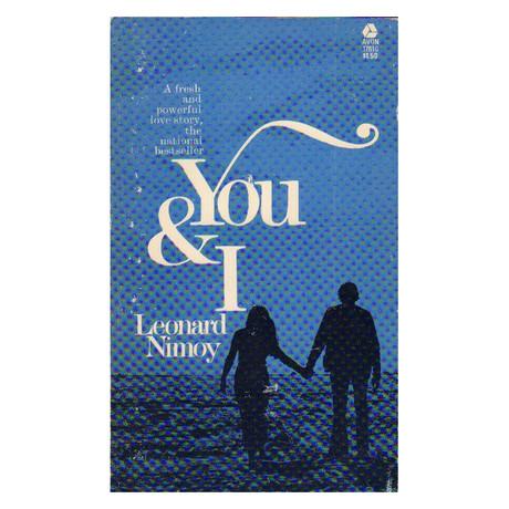 You & I // Leonard Nimoy
