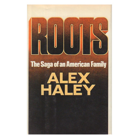 Roots // Alex Haley