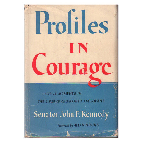 Profiles In Courage // John F Kennedy