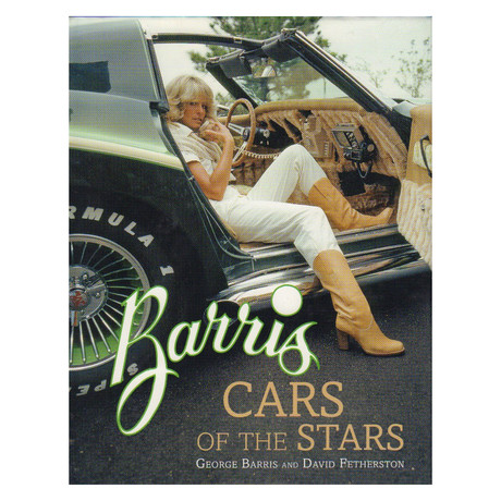 Barris Cars Of The Stars // George Barris