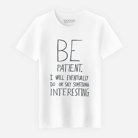 Be Patient T-Shirt // White (S)