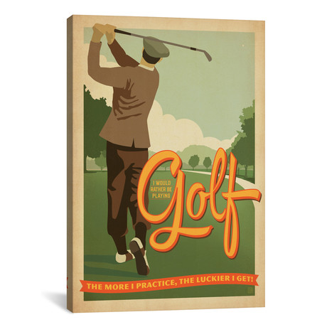 """I'd Rather Be Playing Golf // Anderson Design Group (18""""W x 26""""H x 0.75""""D)"""