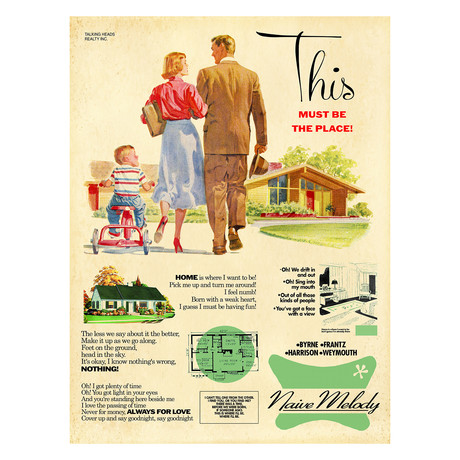 "Talking Heads ""This Must Be The Place (Naive Melody)"" // 1950s Housing Development Advertisement Mashup (8.5""W x 11""H)"