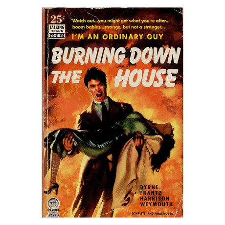 "Talking Heads ""Burning Down The House"" Pulp Novel Mashup (8.5""W x 11""H x 0.1""D)"