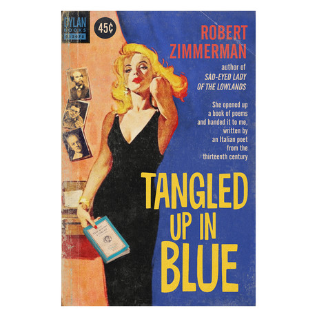"Bob Dylan ""Tangled Up in Blue"" // 1950s Pulp Novel Cover Mashup (8.5""W x 11""H)"