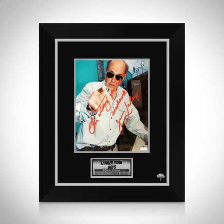 Trailer Park Boys // John Dunsworth Signed Photo // Custom Frame