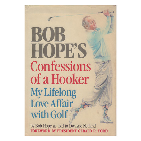 Bob Hope // Confessions of a Hooker