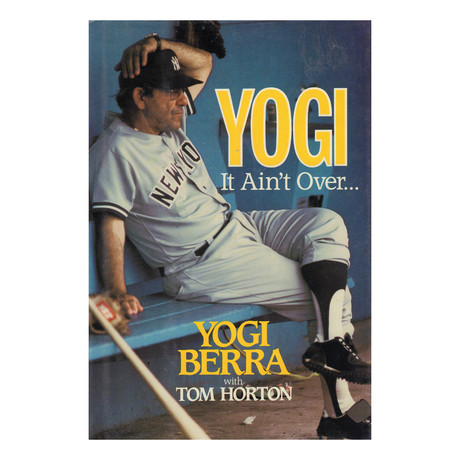 Yogi Berra // It Ain't Over…