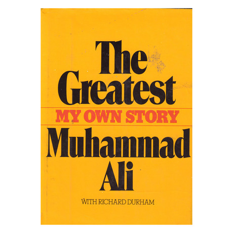 The Greatest My Own Story // Muhammad Ali