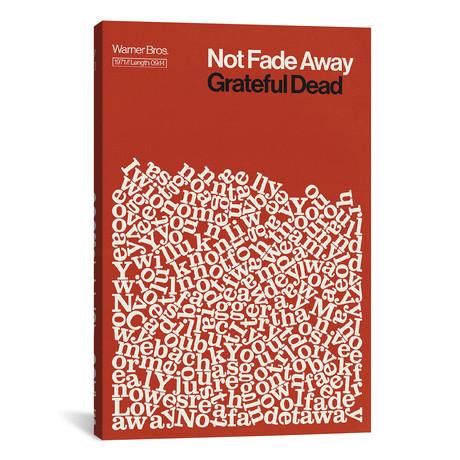 """Not Fade Away // Grateful Dead Lyrics Print // Reign & Hail (26""""W x 40""""H x 1.5""""D)"""