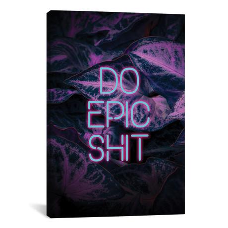 "Do Epic Shit // Emanuela Carratoni (12""W x 18""H x 0.75""D)"
