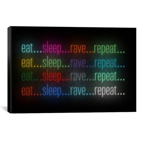 """Eat, Sleep, Rave // Unknown Artist (18""""W x 12""""H x 0.75""""D)"""