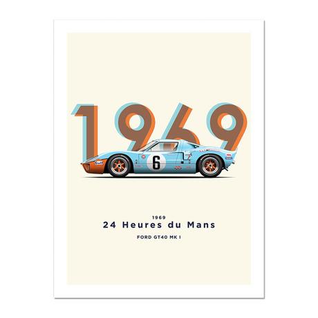The Two Time Champion // GT40 1969 Motorsport Poster
