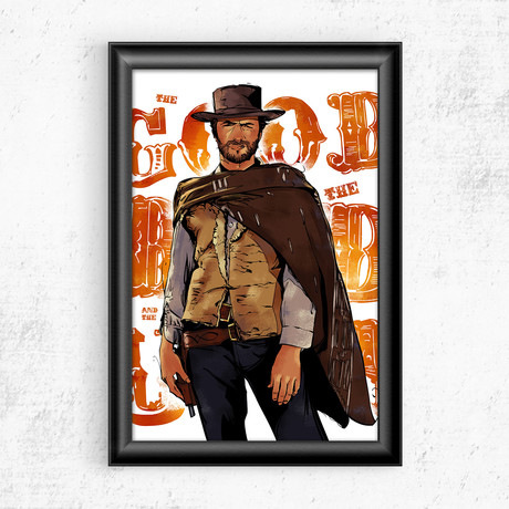 "Clint Eastwood // The Good The Bad & The Ugly (11""W x 17""H)"