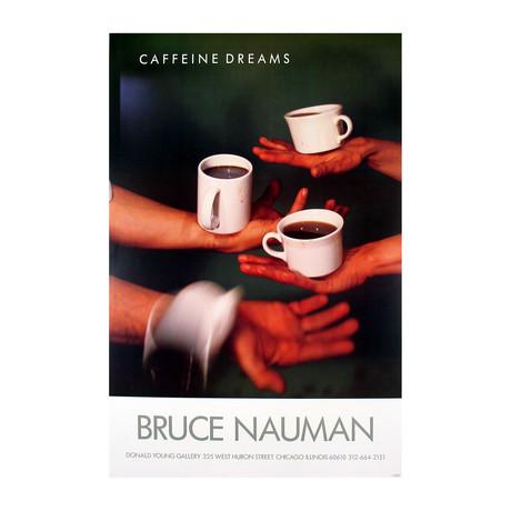 Caffeine Dreams // Bruce Nauman // 1987 Offset Lithograph