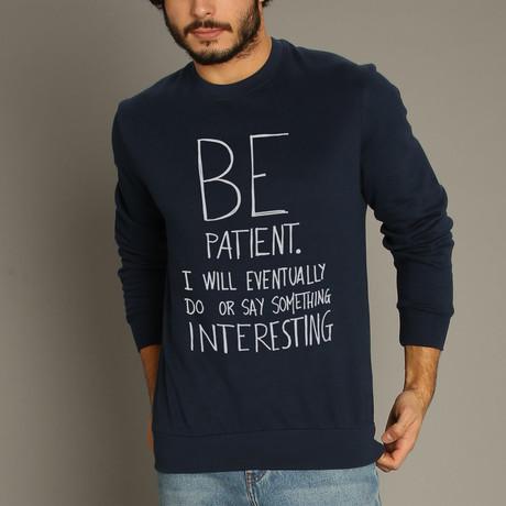 Be Patient Sweatshirt // Navy (S)