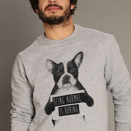 Being Normal Is Boring Sweatshirt // Gray (S)