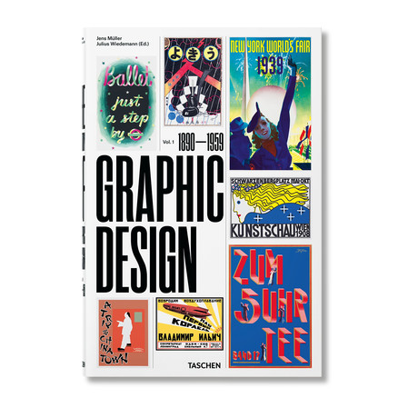 The History of Graphic Design // Vol. 1 (1890–1959)