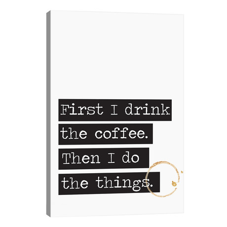 "First I Drink The Coffee // The Native State (26""W x 40""H x 1.5""D)"