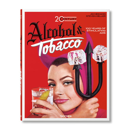 Jim Heimann // 20th Century Alcohol & Tobacco Ads