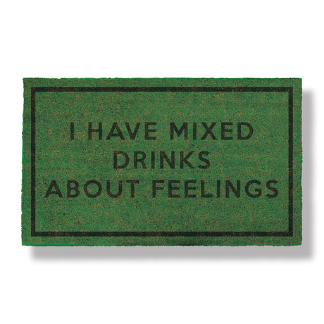 I Have Mixed Drinks About Feelings