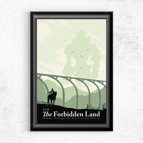 """Visit the Forbidden Land // Shadow of Colussus (11""""W x 17""""H)"""