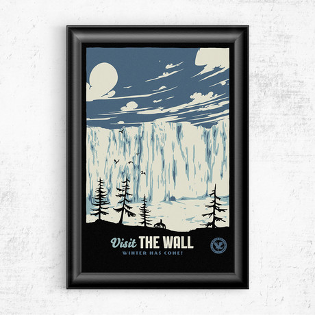 """Visit the Wall // Game of Thrones (11""""W x 17""""H)"""