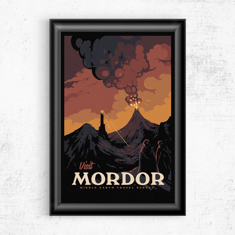 """Visit Mordor // Lord of the Rings (11""""W x 17""""H)"""