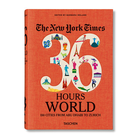 New York Times // 36 Hours: 150 Cities around the World