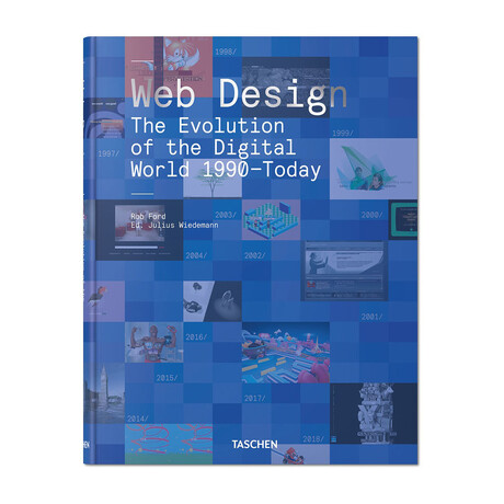Web Design // The Evolution of the Digital World 1990–Today