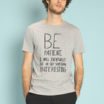 Be Patient T-Shirt // Gray (S)