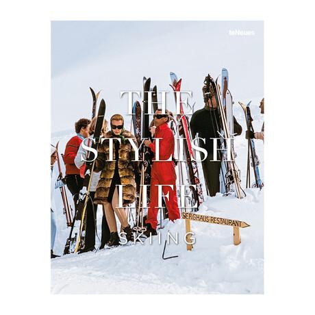 The Stylish Life // Skiing